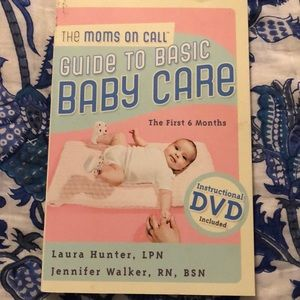 The Moms on Call Guide to Baby Care book with DVD